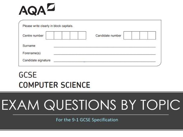 Exam Style Questions - AQA GCSE Computer Science 9-1