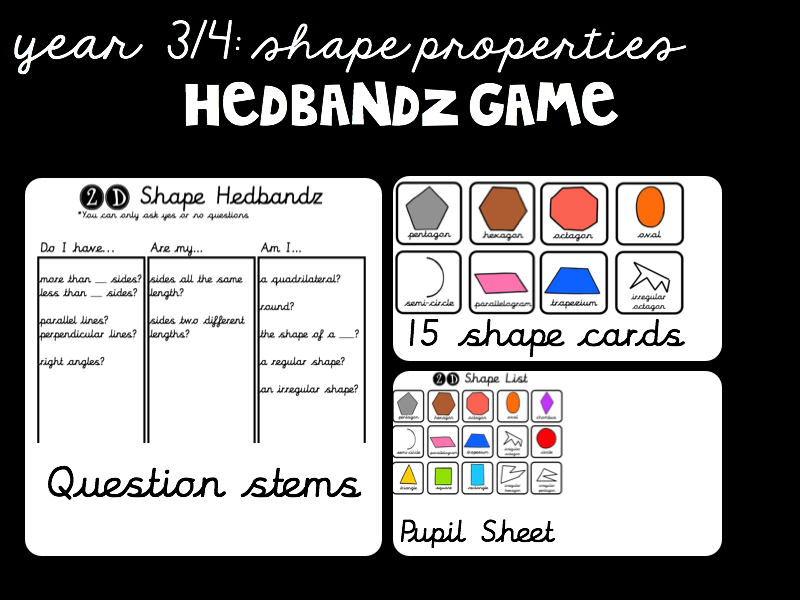 Year 3-4 2D Shape Properties - Hedbandz Game