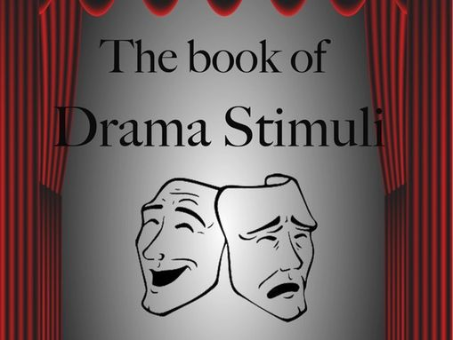 Drama Stimulus