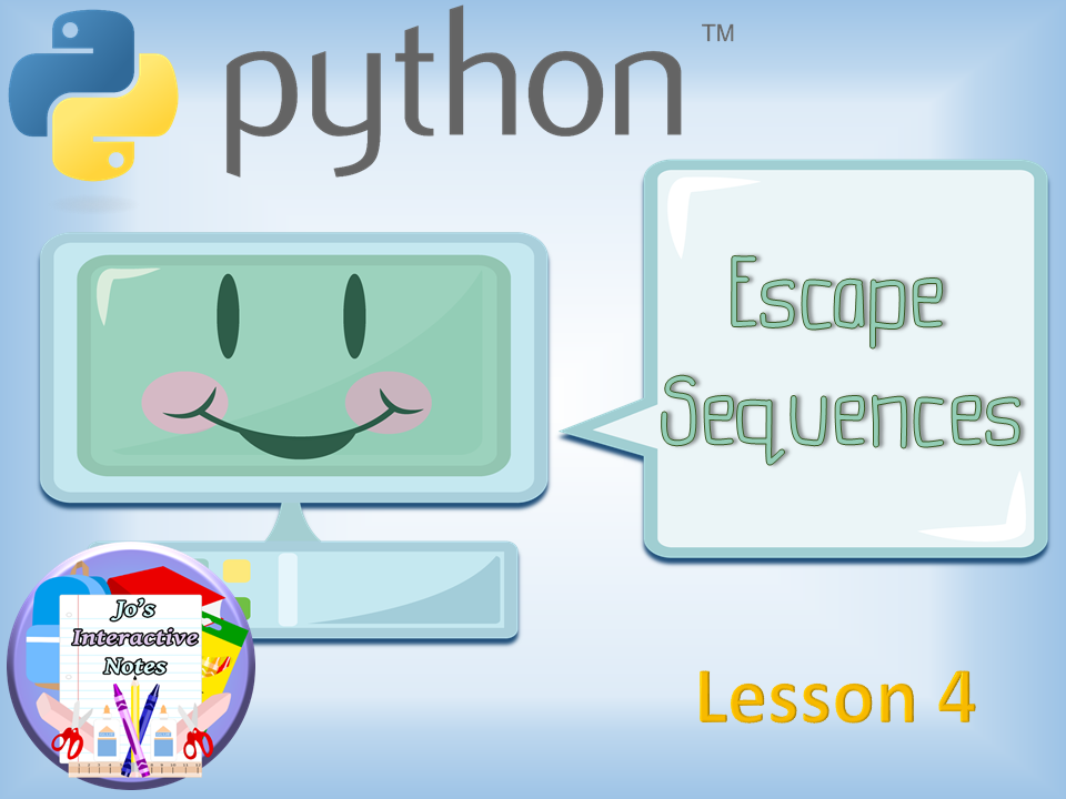 Introduction to Python Lesson 4 - Escape Sequences FULL LESSON