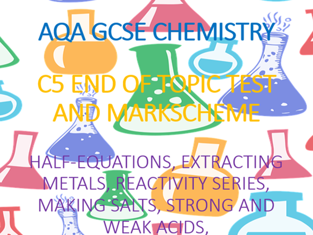 AQA GCSE Chemistry C5 End of Topic Test