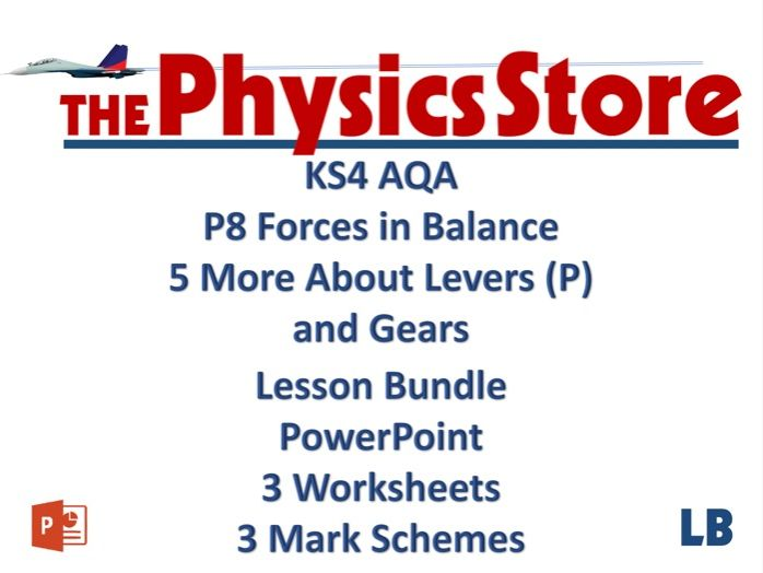 KS4 GCSE Physics AQA P8 5 More about Levers and Gears (P) Lesson Bundle
