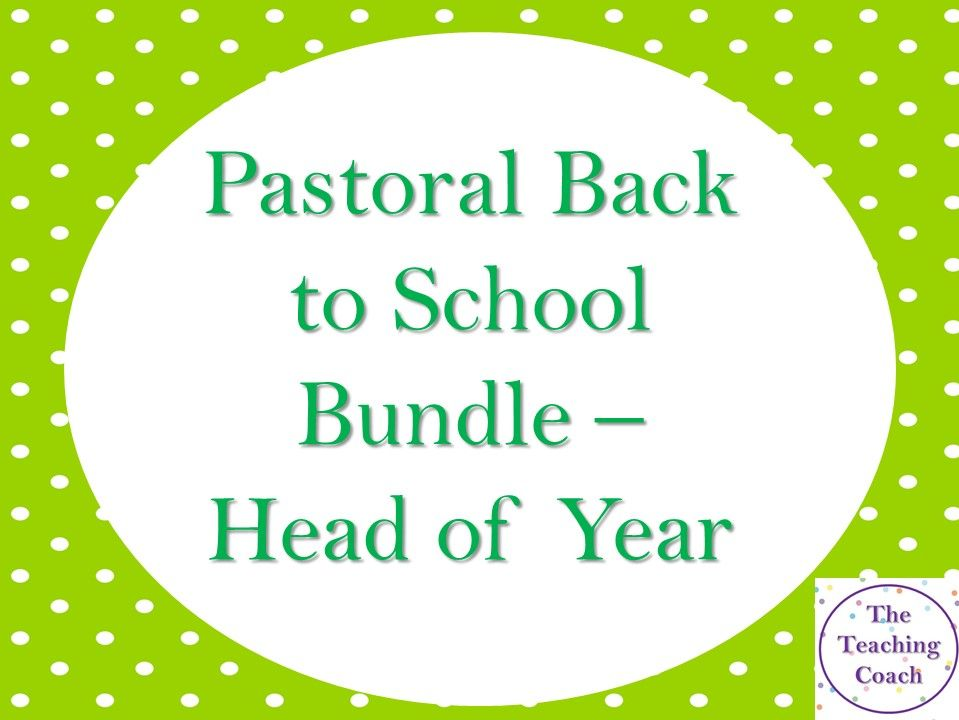 Back to School Bundle - Head of Year - Head of House - Pastoral