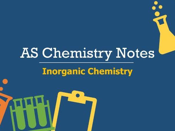 AS Inorganic Chemistry Notes