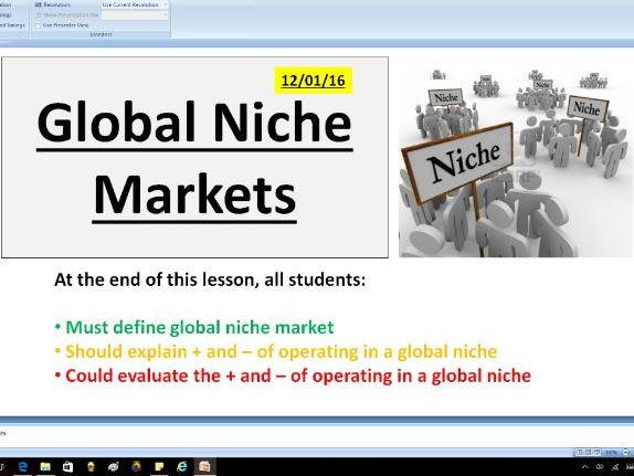 Global niche markets - A level Business / Economics