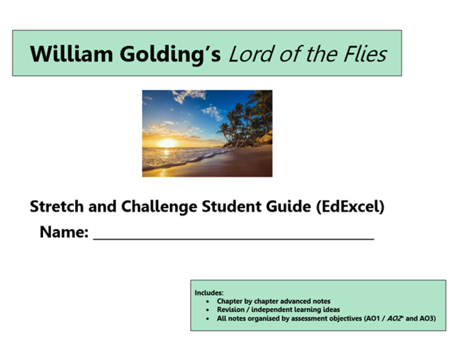 GCSE 9-1 EdExcel Lord of the Flies Stretch and Challenge Revision Unit