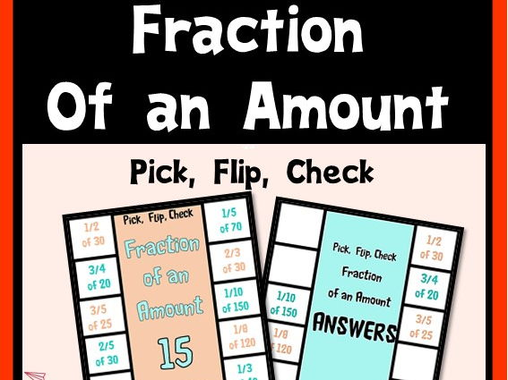 Fraction of an Amount Pick Flip Check FREE