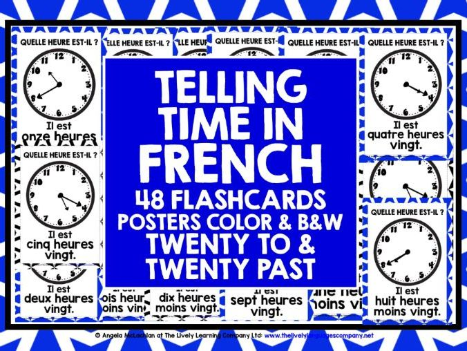 ELEMENTARY FRENCH TELLING TIME TWENTY TO AND PAST FLASHCARDS