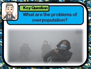 Environmental impacts of urban growth,  Overpopulation