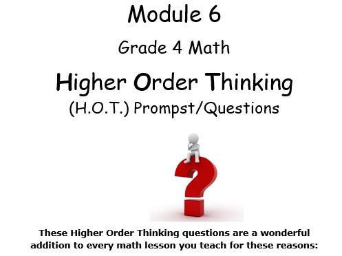 Grade 4 Math Module 6 Higher Order Thinking (HOT) Questions/Writing Prompts!