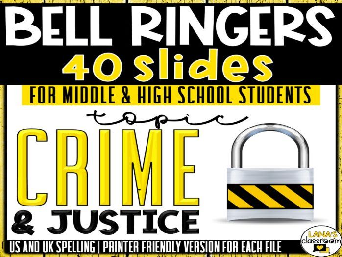 Bell Ringers Questions | Topic: Crime and Justice | Middle and High School
