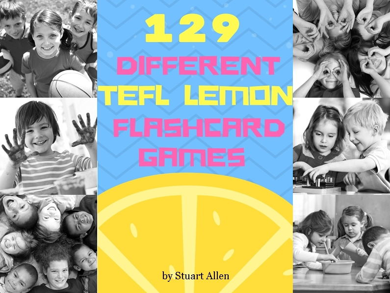129 Different TEFL Lemon Flashcard Games for Kids