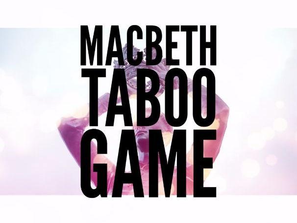 Macbeth Taboo Game