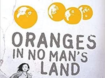 Oranges in No Man's Land KS2 Novel Study, Writing tasks and Resources