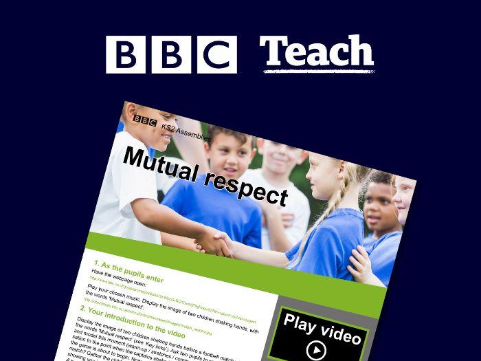 KS2 Assembly - SMSC: British Values - Mutual respect