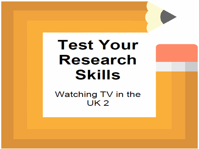 Test Your Research Skills Watching TV in the UK 2