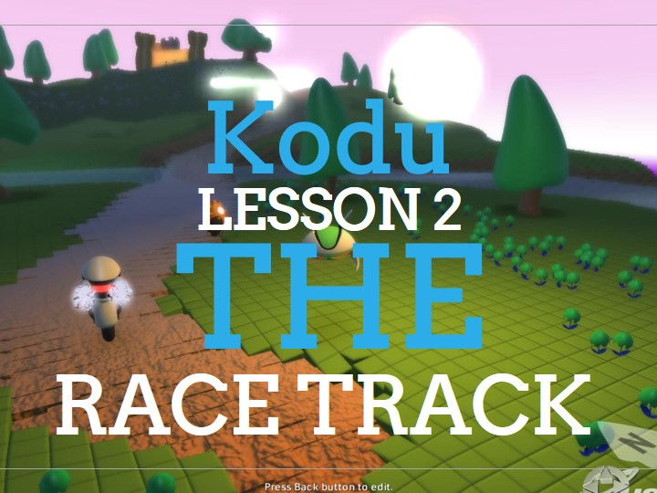 Kodu - Race Track - Lesson 2