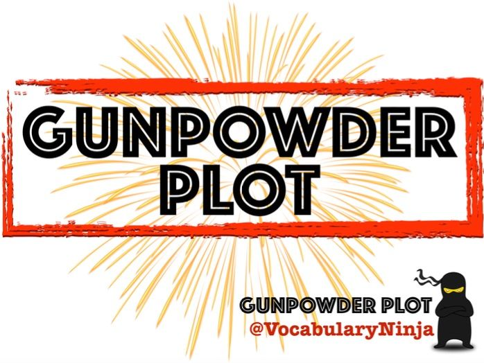 Gunpowder Plot Topic Vocabulary Pack
