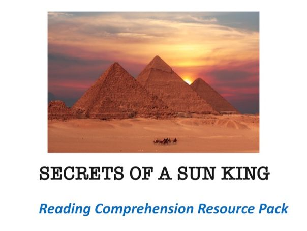 """Secrets Of A Sun King"" Comprehension Resource Pack"