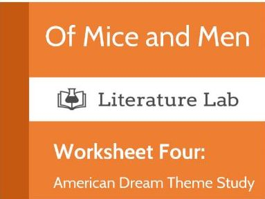 Of Mice and Men Worksheet - Theme Study: The American Dream