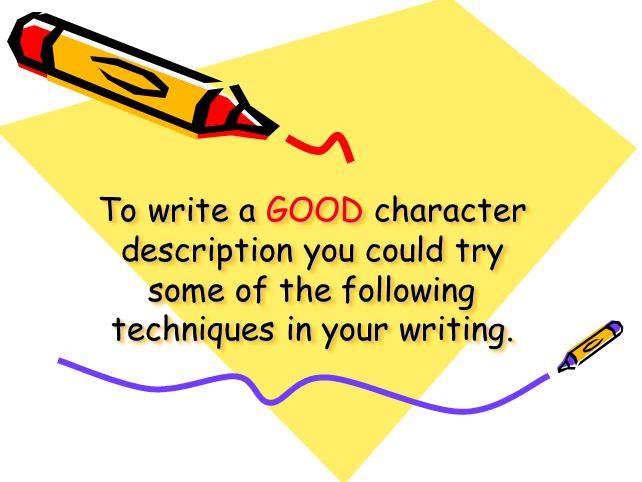 Writing Character Descriptions: A Presentation
