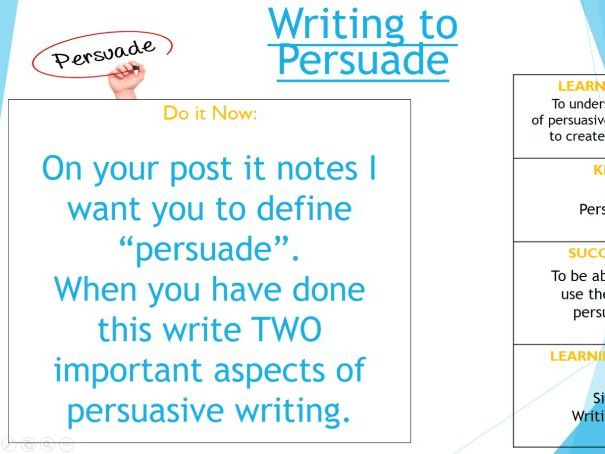 Writing to Persuade lessons x2