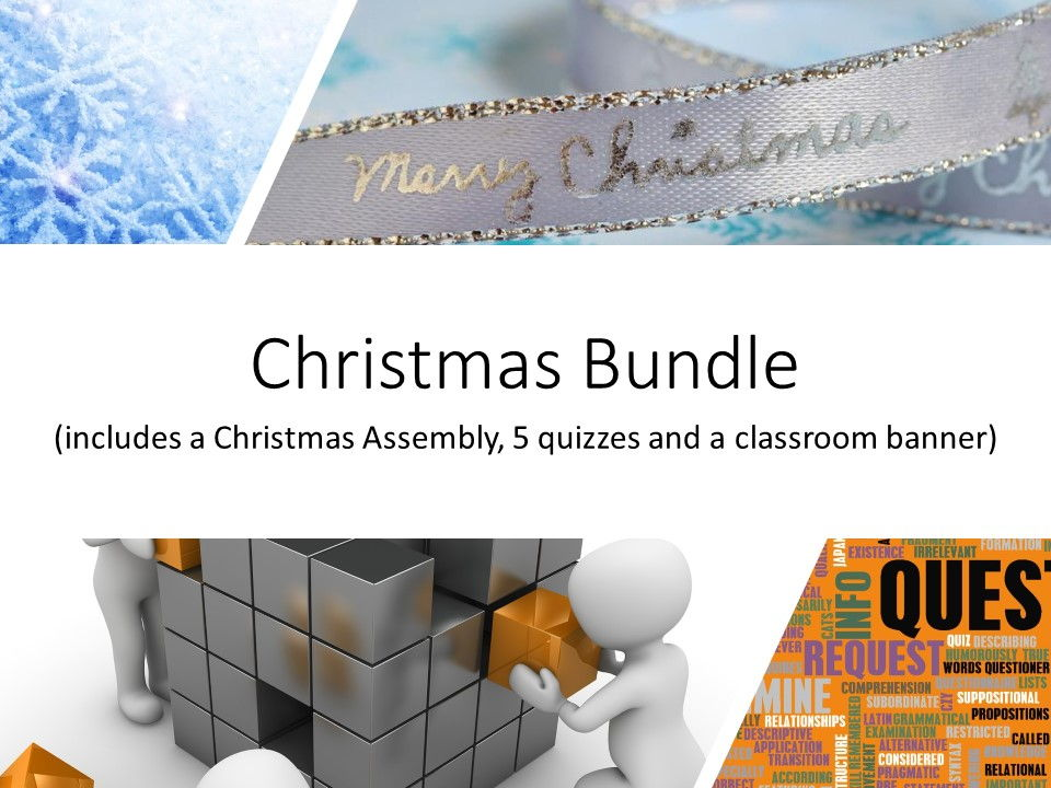A Christmas Bundle: Assembly, Quizzes and a Banner
