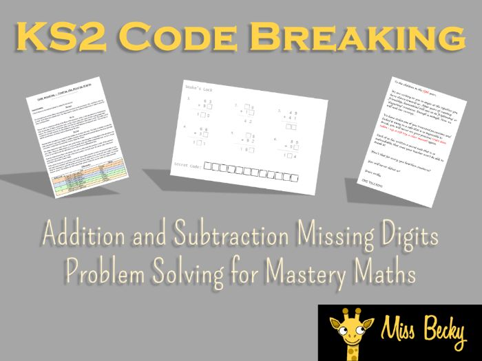 KS2 Code Breaking - Problem Solving - Missing Digits in Addition and Subtraction - Mastery Maths