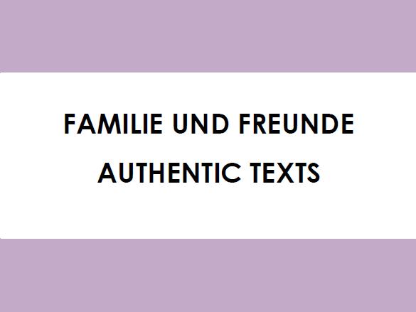 Familie und Freunde - Authentic Texts