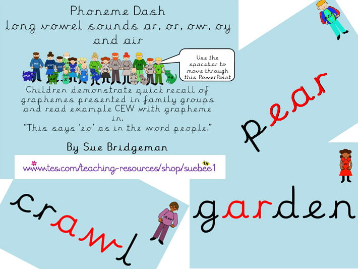 Phoneme dash 6 quick recall long vowel sounds ar, or, ow, oy and air