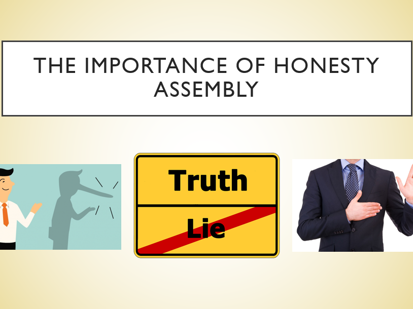 The Importance of Honesty Assembly