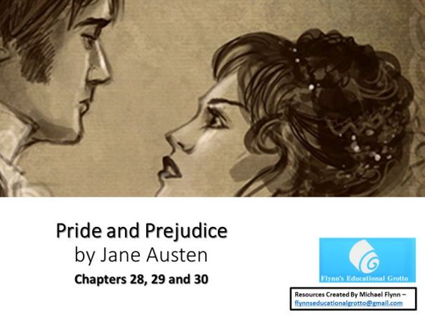 A Level: (12) Pride and Prejudice - Chapters 28, 29 and 30
