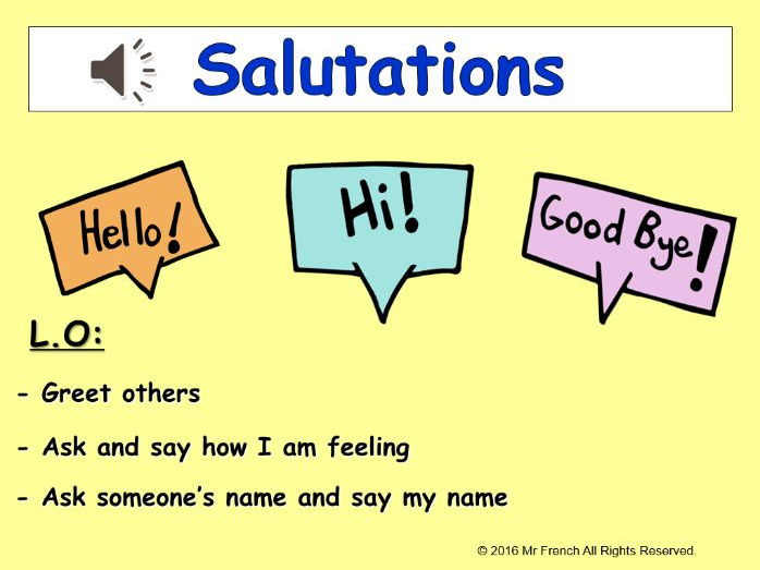 Salutations et Nom (French Greetings and Name) 3 lessons! Y3  2nd Grade