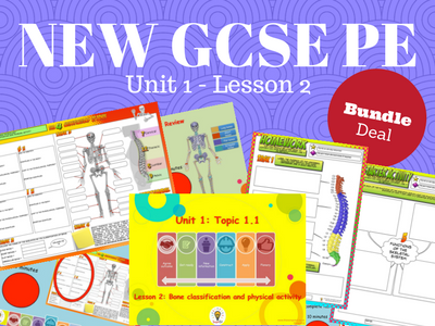 NEW GCSE PE - Unit 1 - Topic 1 - Lesson 2 - Bone Classification and Physical Activity