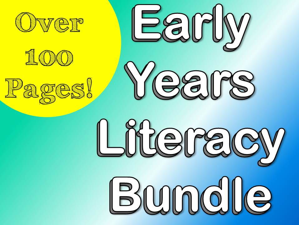 Early Years Literacy Resources Bundle - Over 100 Pages