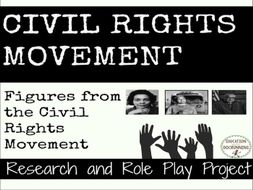 Civil Rights Movement Research and Role Play Project of People related to the Civil Rights Movement