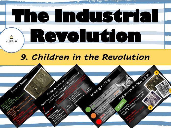 Industrial Revolution - 9. Children in the Revolution