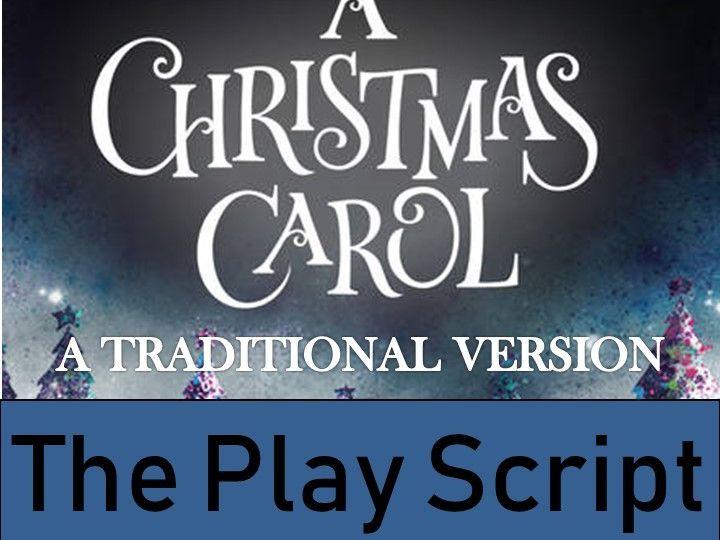 A Christmas Carol - A Traditional Version Play Script