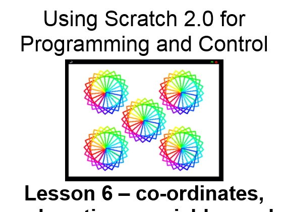 Scratch 2.0 Lesson 6 – co-ordinates, subroutines, variables and user input