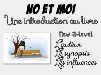 No et moi - an introduction to the book - the author - synopsis - influences
