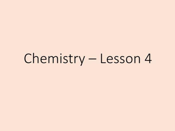 Chemistry GCSE - Tuition Lesson 4