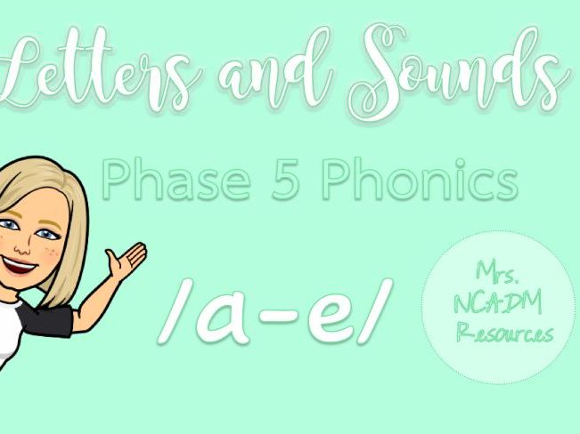 Phase 5a Phonics /a-e/ resource pack (Letters & Sounds)