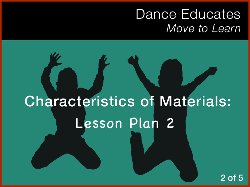 Science: Characteristics of Materials - Lesson Plan 2 of 5