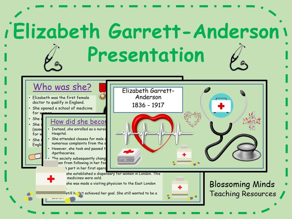 Elizabeth Garrett-Anderson presentation