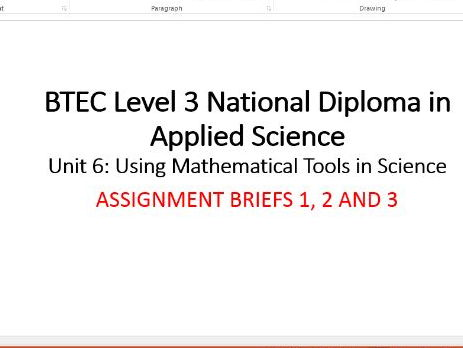 BTEC Assignment Briefs (1-3) Unit 6: Using Mathematical Tools in Science