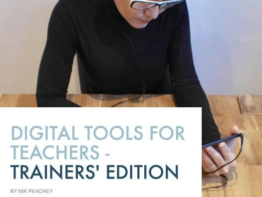 Digital Tools for Teachers - Trainers' Edition