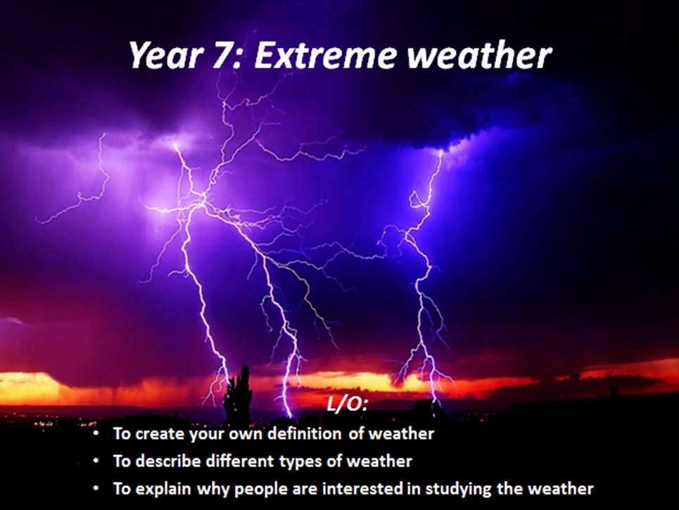Why do we study the weather?