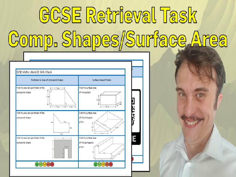 Compound Shapes and Surface Area GCSE Foundation/Resit Retrieval Sheet