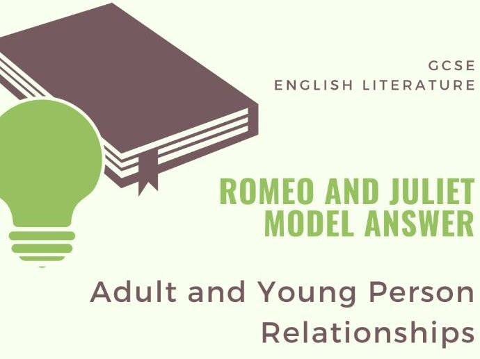 Model Answer: Adult and Child Relationships in 'Romeo and Juliet'
