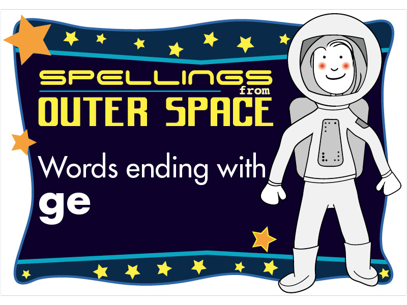 Year 2 Spellings Words ending with ge